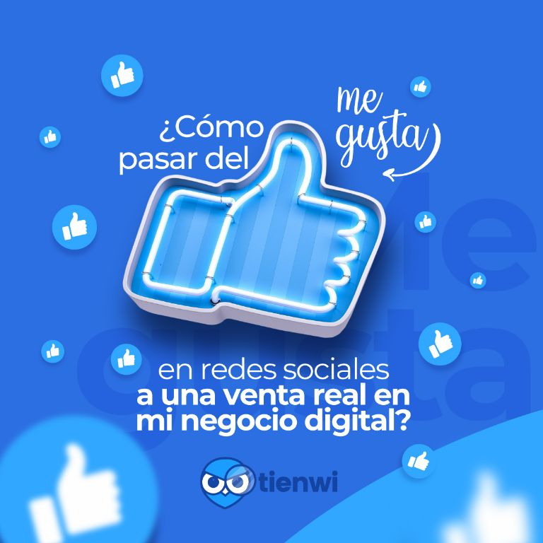 ¿Como-pasar-del-me-gusta-en-redes-sociales-a-una-venta-real-en-mi-negocio-digital?